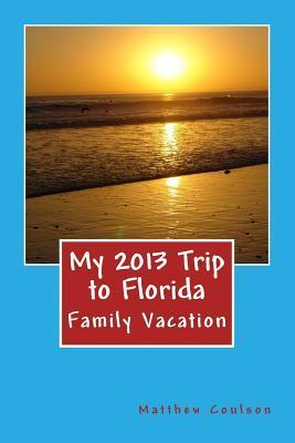 My 2013 Trip to Florida