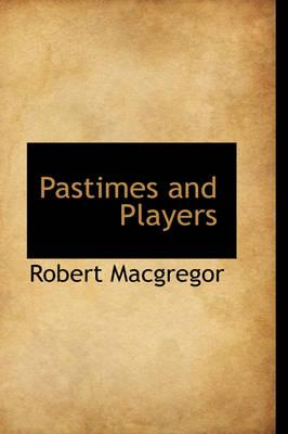 Pastimes and Players