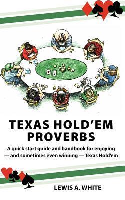 Texas Hold'em Proverbs