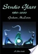 Studio Glass, 1960-2000