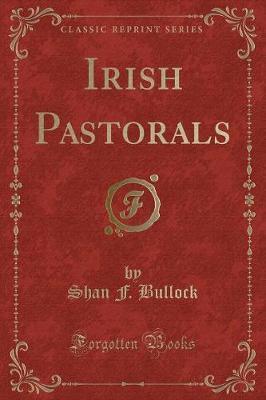 Irish Pastorals (Cla...