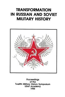 Transformation in Russian and Soviet Military History