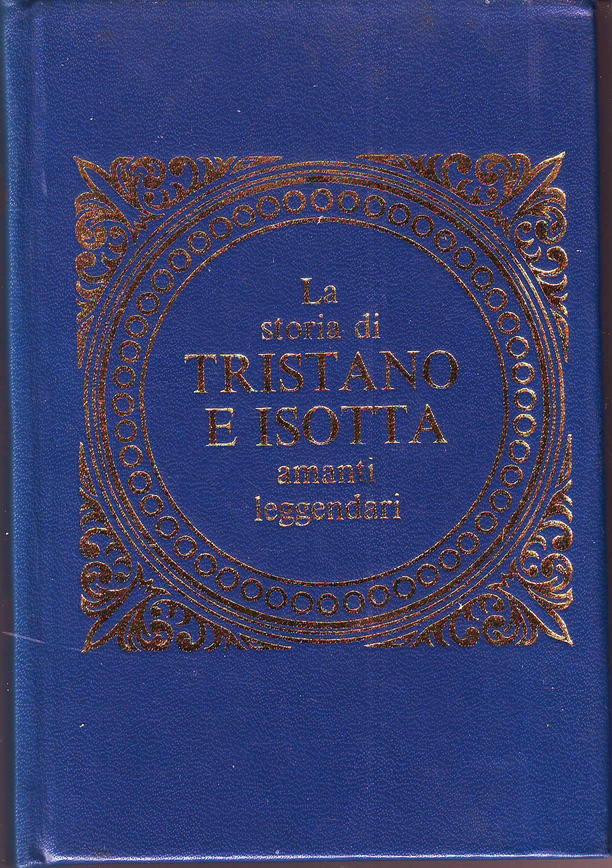 La storia di Tristano e Isotta amanti leggendari