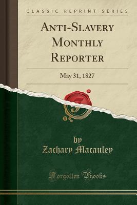 Anti-Slavery Monthly Reporter