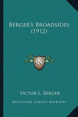 Bergera Acentsacentsa A-Acentsa Acentss Broadsides (1912)