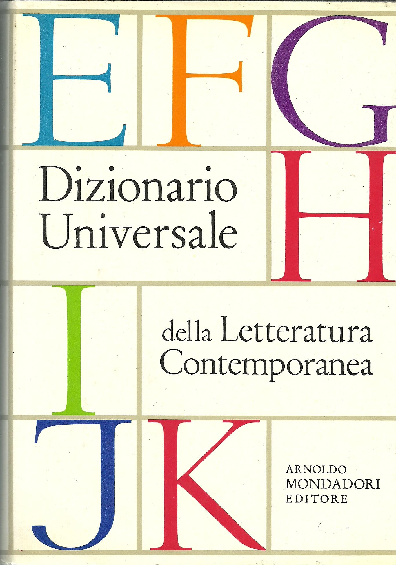 Dizionario universale della letturatura contemporanea vol. 2