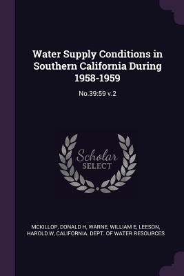 Water Supply Conditions in Southern California During 1958-1959