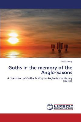 Goths in the memory of the Anglo-Saxons
