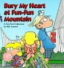 Bury My Heart at Fun-Fun Mountain