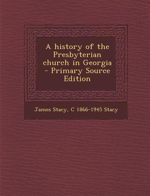 A History of the Presbyterian Church in Georgia