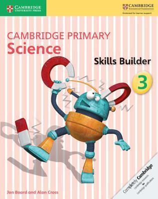 Cambridge primary science skills builder. Per la Scuola elementare