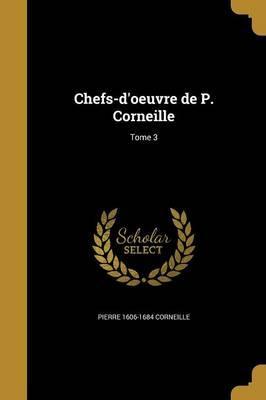 FRE-CHEFS-DOEUVRE DE P CORNEIL