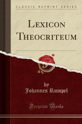 Lexicon Theocriteum (Classic Reprint)