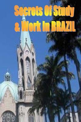 Secrets of Study & Work in Brazil