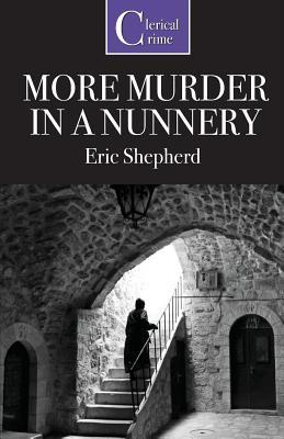 More Murder in a Nunnery