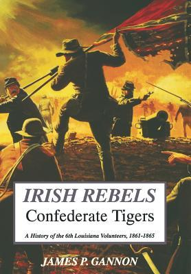 Irish Rebels, Confederate Tigers