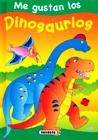 Dinosaurios(Me gustan los...)