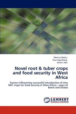 Novel root & tuber crops and food security in West Africa