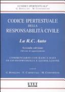 Codice ipertestuale della responsabilità civile. La RC auto. Ediz. di aggiornamento. Con CD-ROM