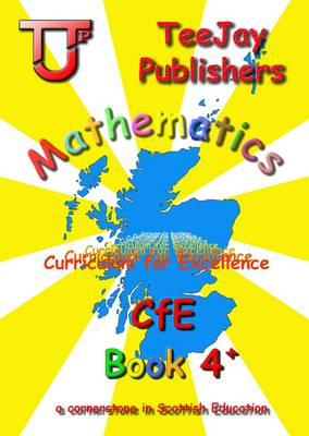 TeeJay CfE Maths Textbook 4+