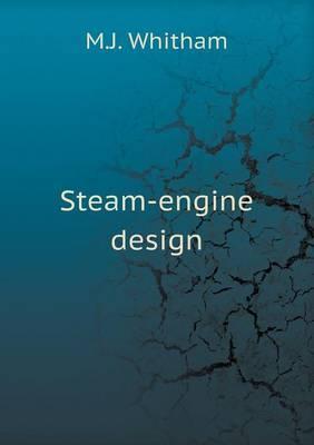 Steam-Engine Design