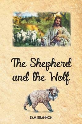 The Shepherd and the Wolf