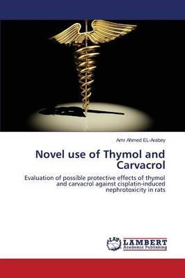 Novel use of Thymol and Carvacrol