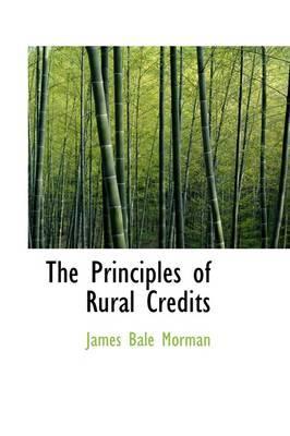 The Principles of Rural Credits