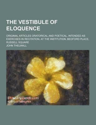 The Vestibule of Elo...
