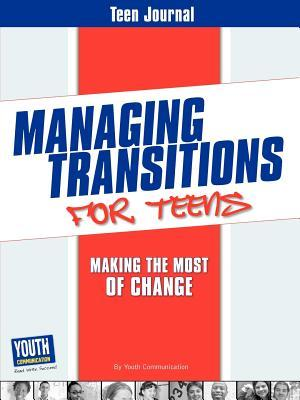 Teen Journal for Managing Transitions for Teens