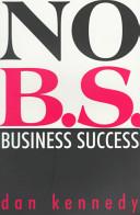 No Bs Business Success