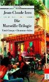 Die Marseille-Trilog...