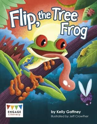 Flip, the Tree Frog (Engage Literacy