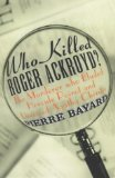 Who Killed Roger Ack...