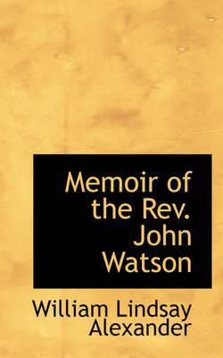 Memoir of the Rev. J...