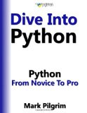 Dive Into Python: Python from Novice to Pro