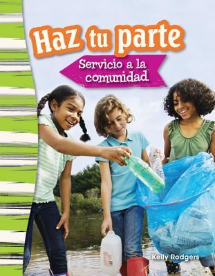 Haz tu parte / Doing Your Part