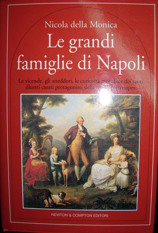 Le grandi famiglie di Napoli