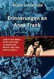 Erinnerungen an Anne Frank. Limitierte Sonderausgabe
