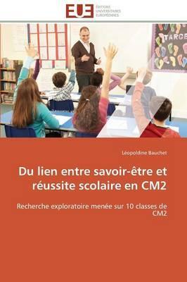 Du Lien Entre Savoir-Être et Reussite Scolaire en CM2