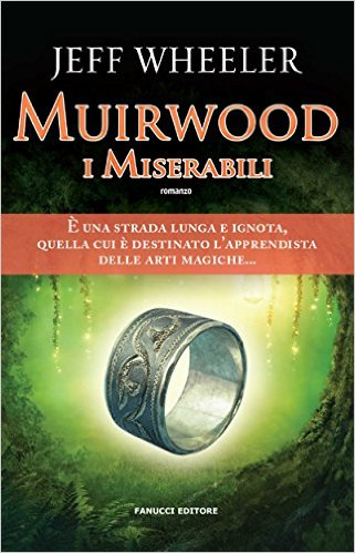 Muirwood. I miserabili