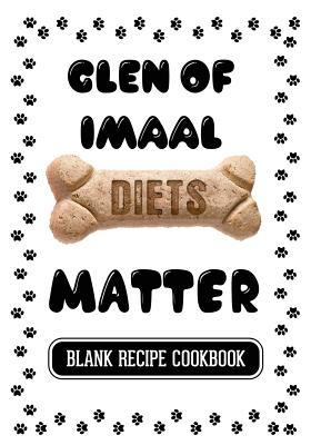 Glen of Imaal Diets Matter