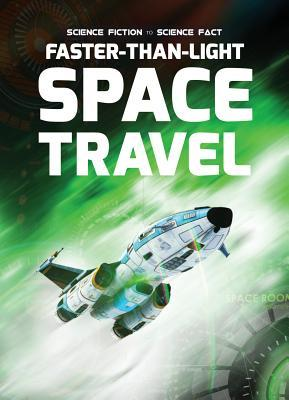 Faster-than-light Space Travel