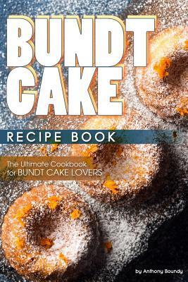 Bundt Cake Recipe Book