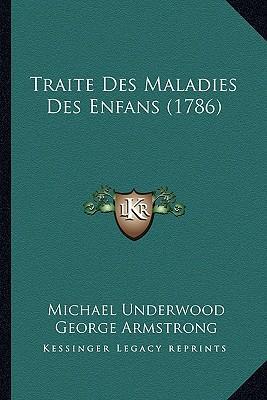Traite Des Maladies Des Enfans (1786)