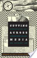 Cutting Across Media