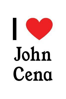I Love John Cena