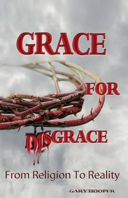 Grace for Disgrace