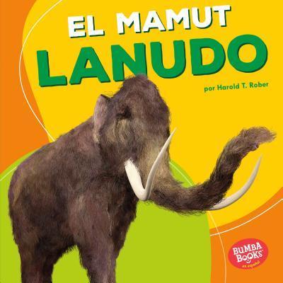 El mamut lanudo / Woolly Mammoth