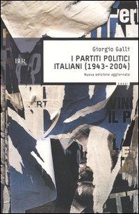 I partiti politici italiani (1943-2004)
